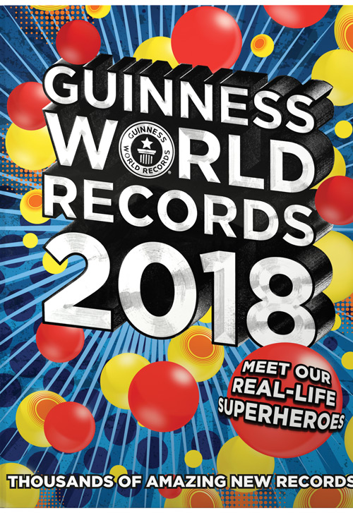 Guinness World Records 2018 Edition Real Life Superheroes